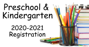 2020-2021 Preschool and Kindergarten Registration